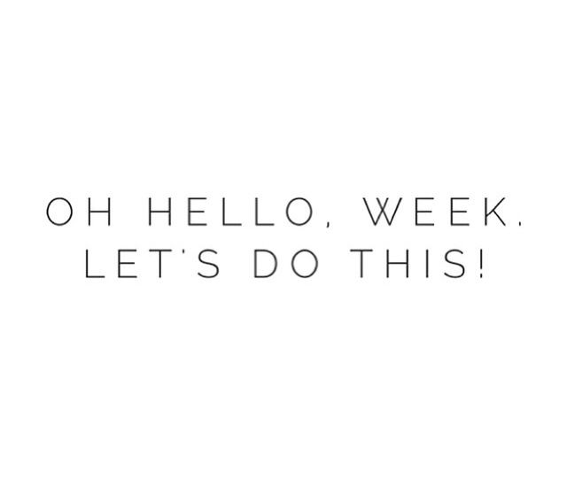 Oh hello week! Let's do this! A little Monday motivation! Avoid starting your Monday already hating it! It's where 1/7 th of your life is spent! Get up, wake up, and do it! #inspiration #quote #motivation