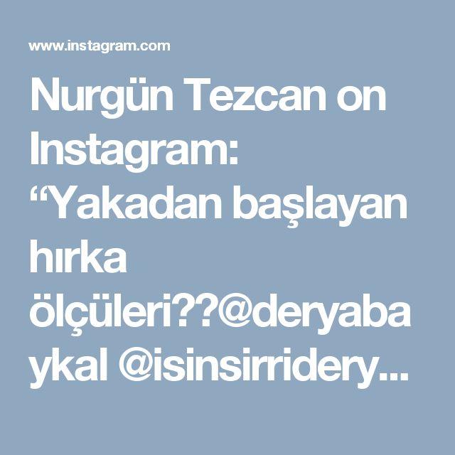"""Nurgün Tezcan on Instagram: """"Yakadan başlayan hırka ölçüleri👍🏼@deryabaykal @isinsirrideryada @ogretmenyun @anatolya_iplik @kurkcu_han_"""""""