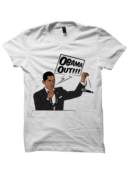 Obama Out T-shirt Barack Obama Tee President Obama Shirt Ladies Tee Mens Shirts Plus Sizes Correspondent's Dinner 2016 Funny Shirt Cute Gift by StyleWars on Etsy https://www.etsy.com/listing/277473152/obama-out-t-shirt-barack-obama-tee