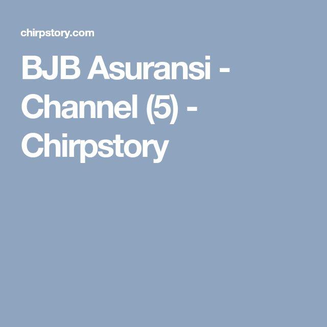 BJB Asuransi - Channel (5) - Chirpstory