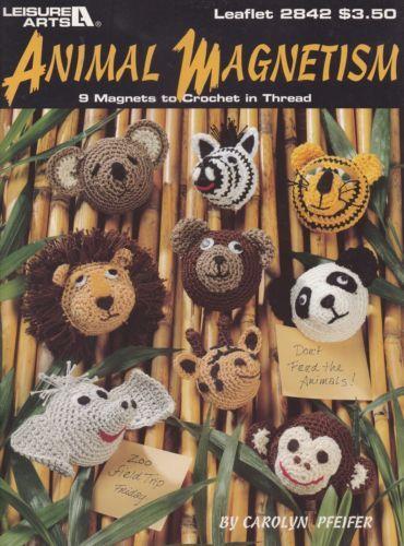 Animal-Magnetism-Crochet-Pattern-Booklet-Leisure-Arts-2842-HTF-Magnets-Fridgies