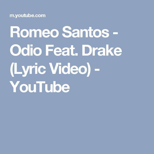 Romeo Santos - Odio Feat. Drake (Lyric Video) - YouTube