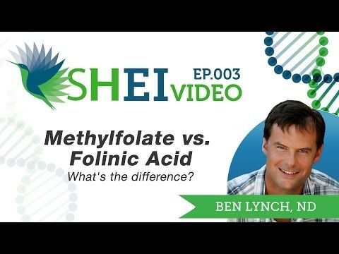Methylfolate vs. Folinic Acid