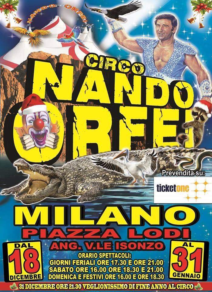 Circo Nando Orfei 18 dicembre -31 gennaio 2016  Prenota subito la camera http://www.bedinmilano.com/it/