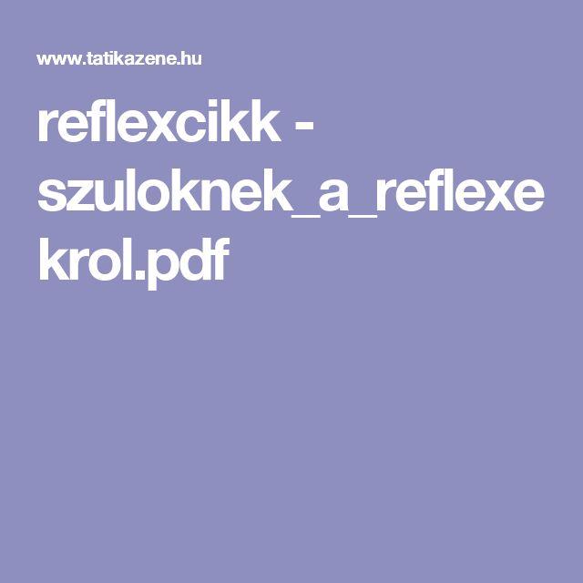 reflexcikk - szuloknek_a_reflexekrol.pdf