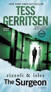 The Surgeon: A Rizzoli & Isles Novel ebook by Tess Gerritsen #KoboOpenUp #BookToTV #Riizoli&Isles #ebook
