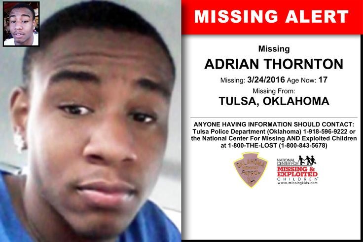 ADRIAN THORNTON, Age Now: 17, Missing: 03/24/2016. Missing From TULSA, OK. ANYONE HAVING INFORMATION SHOULD CONTACT: Tulsa Police Department (Oklahoma) 1-918-596-9222.