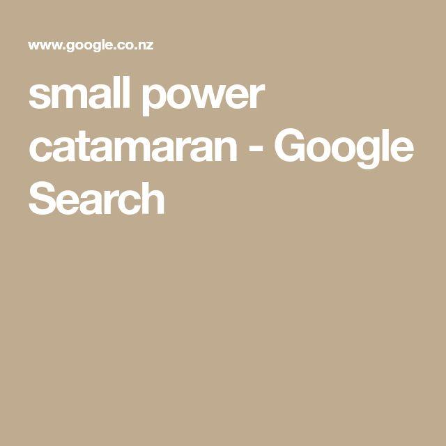 small power catamaran - Google Search