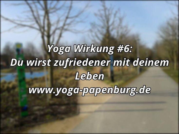 Yoga-Wirkung #6 - Lebens-Zufriedenheit -