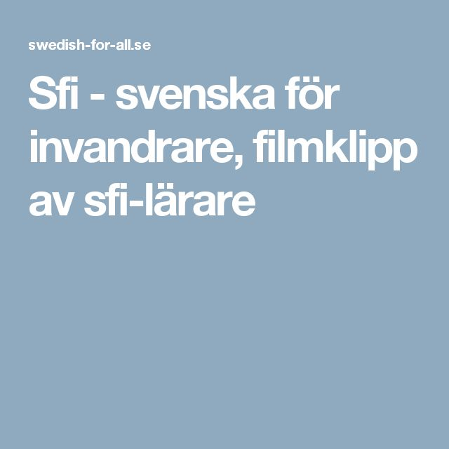 Sfi - svenska för invandrare, filmklipp av sfi-lärare
