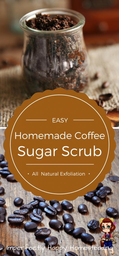 Quick & Easy Homemade Coffee Sugar Scrub - all natural exfoliation!