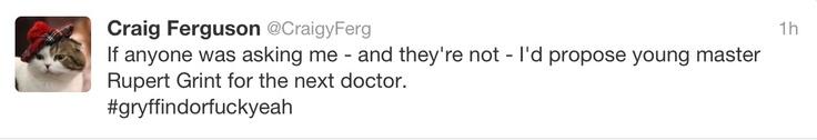 Yes! I agree with Craig Ferguson.