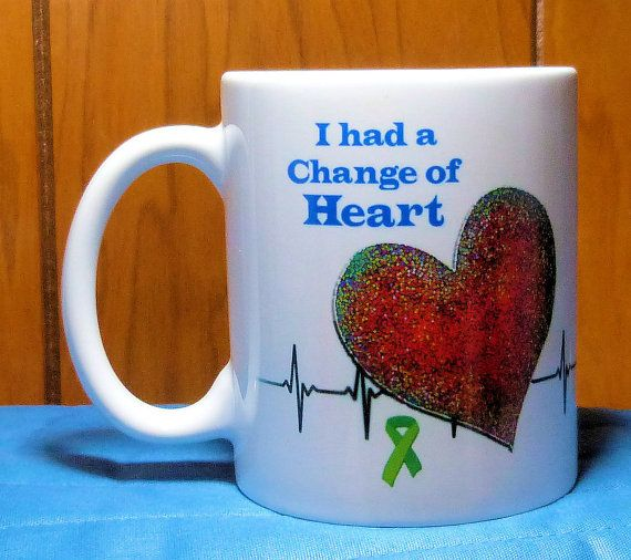 I Had a Change of Heart! Gift for heart transplant recipient, heart transplant patient  Our original design on a white ceramic mug. Image is the same on both sides so mug can be used right- or left-handed. Mug is 11-oz size and is microwave and dishwasher-safe (but the design will last longer if you hand-wash it). Mug will be carefully packaged so that it will arrive safely. A note about shipping - mugs are heavy and we do our best to ship economically. As a special introductory promotion…