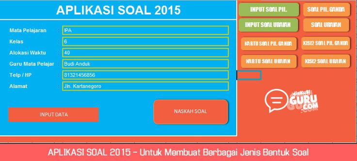 APLIKASI SOAL 2015 - Untuk Membuat Berbagai Jenis Bentuk Soal dengan Microsoft Excel