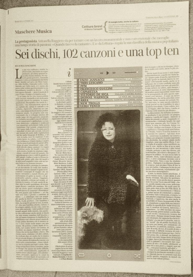 """8 ottobre 2017 - Corriere della Sera """"laLettura"""". Antonella Ruggiero racconta """"Quando facevo la cantante"""" in uscita il 1° dicembre 2017. #antonellaruggiero #music"""