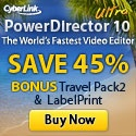 PowerDirector 10- The World's fastest Video Editor