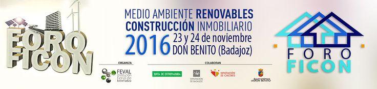 Feria Ibérica de la Construcción, Don Benito Centro (Badajoz) - Medioambiente - Energias Renovables - Construcción - Inmobiliaria Días: 23 y 24 Novibembre Lugar: Instalaciones Feval