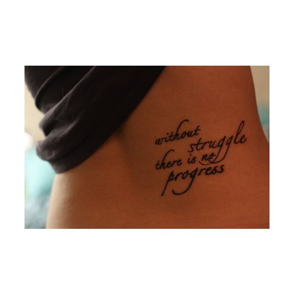 xoamandajayde; found on Polyvore....I want this...just not sure where yet....this is me!!: Tattoo Placements, Tattoo Ideas, Quotes Tattoo, Good Quotes, Tattoo Quotes, A Tattoo, Fonts, Ink, Struggling