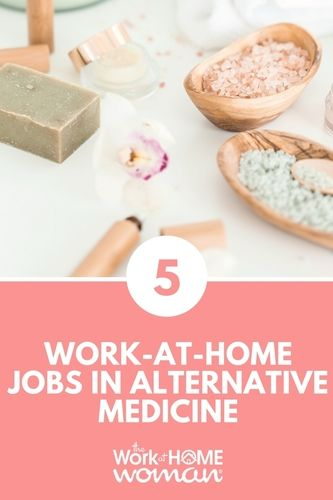 Top 5 Work at Home Jobs in Alternative Medicine | THE WORK