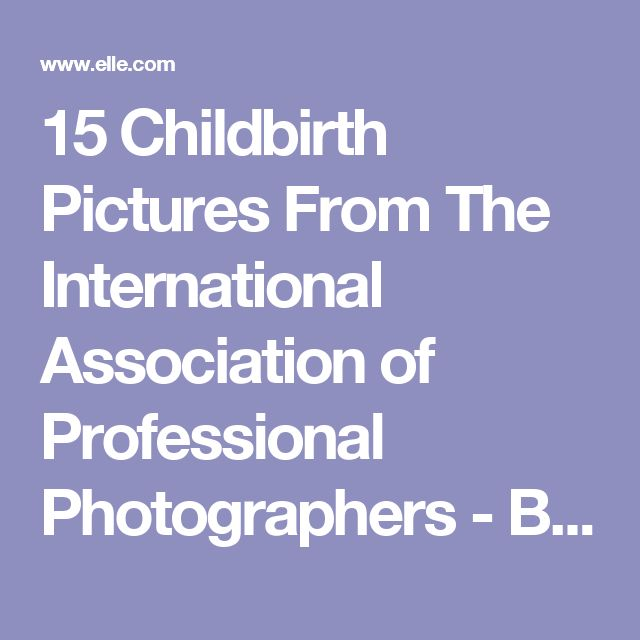 15 Childbirth Pictures From The International Association of Professional Photographers - Birth Photography Photo Contest Winners