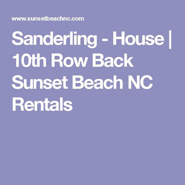 Sanderling - House   10th Row Back Sunset Beach NC Rentals