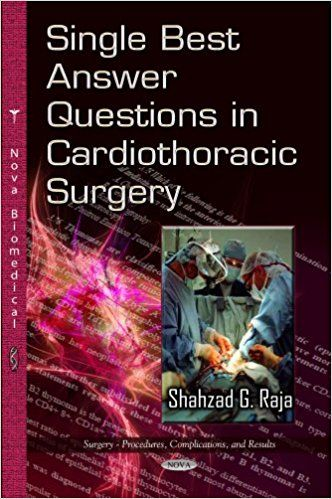 Single Best Answer Questions In Cardiothoracic Surgery Medical