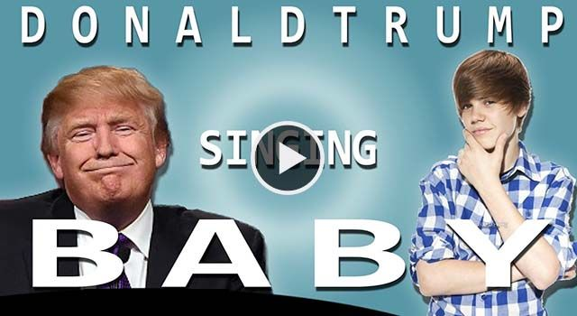"Watch Donald Trump Sings ""Baby"" By Justin Bieber."