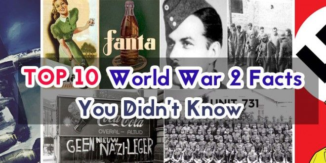 Top 10 World War 2 Facts You Didn't Know