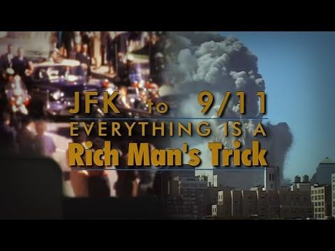 """••JFK to 911•• """"Everything is A Rich Man's Trick"""" 2014-11 3:28hr documentary by Francis Richard Connolly"""