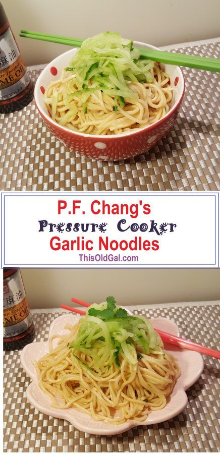 Pressure Cooker P.F. Chang's Garlic Noodles {Instant Pot} via @thisoldgalcooks
