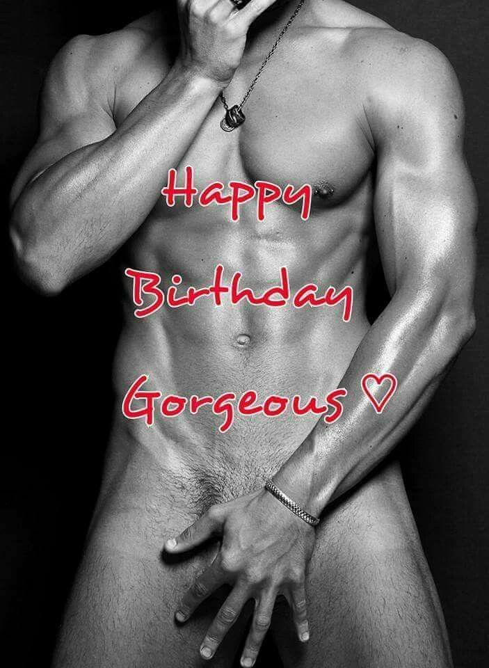 Pin By Jamie Bourgeois On Birthday Wishes  Sexy -1503