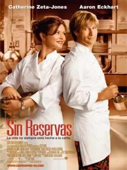 SIN RESERVAS: Kate Armstrong (Catherine Zeta-Jones) es una chef de cocina prestigiosa, a cargo de un famoso restaurante que debido al fallecimiento de su hermana, se ve obligada a convertirse en la tutora de Zoe (Abigail Breslin), su sobrina de nueve años. (Wikipedia)