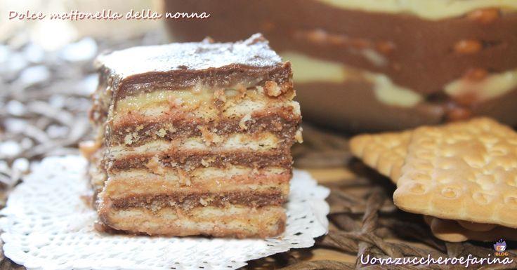 La dolce mattonella della nonna è un semplicissimo dolce al cucchiaio formato da strati di crema pasticcera, crema al cioccolato e biscotti secchi.