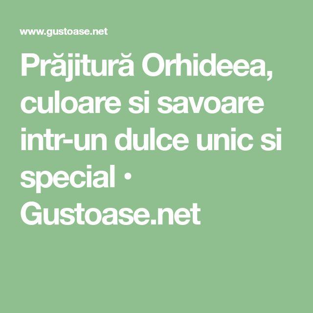 Prăjitură Orhideea, culoare si savoare intr-un dulce unic si special • Gustoase.net