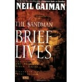 Sandman, The: Brief Lives - Book VII (Sandman Collected Library) (Paperback)By Neil Gaiman
