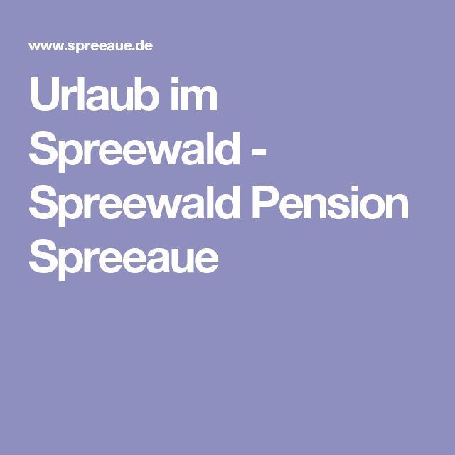Urlaub im Spreewald - Spreewald Pension Spreeaue