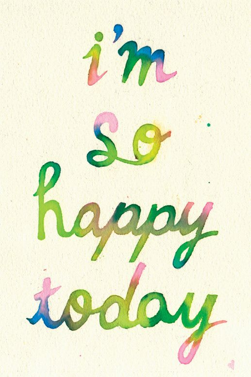 I'm so happy today: Inspiration, Life, Quotes, I M, So Happy, Happiness, Happy Today