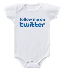 Kiditude - Follow Me On Twitter Onesie $19.95 Read more: http://www.kiditude.com/catalog/funny-baby-clothes/follow-me-on-twitter-onesie-195.html