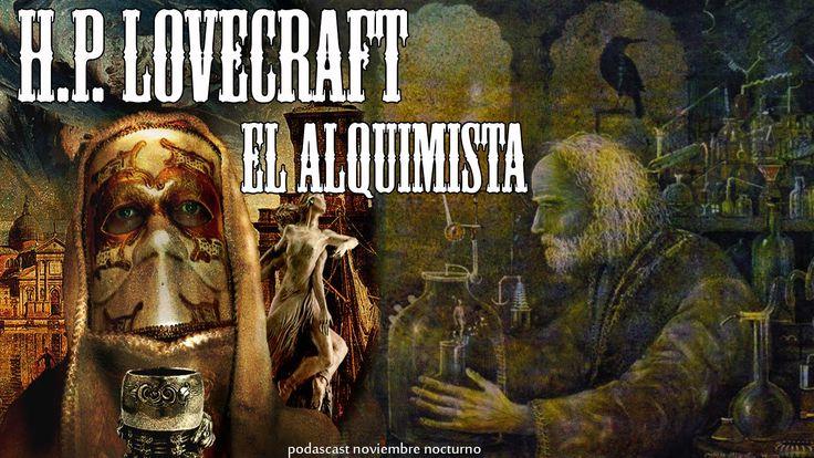 "Audiolibro ""El alquimista"" de H.P. Lovecraft (Voz Humana)"
