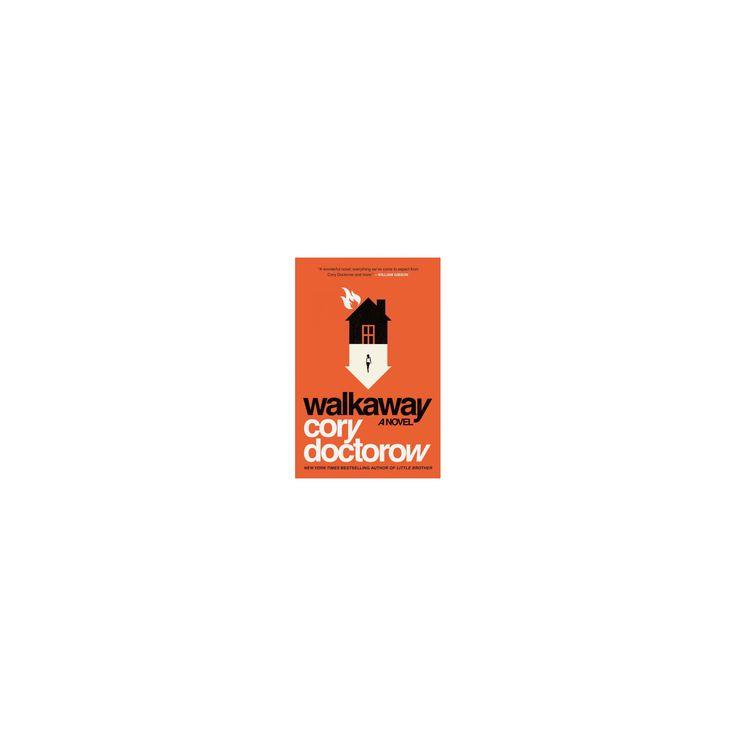 Walkaway (Hardcover) (Cory Doctorow)