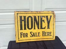 Original Old Honey for Sale Here Sign Flange Rare ( Very old) Made in Ohio