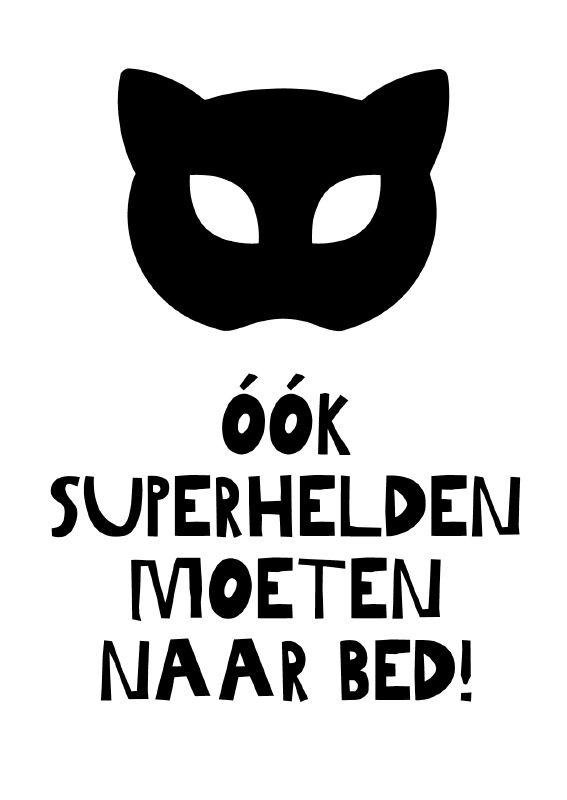 Kaartje ook superhelden moeten naar bed! (catwoman) Leuk voor op de kinderkamer. In een mooi lijstje of met een stukje tape aan de muur.Want ja, ook de kleinste superheldjes moeten toch echt een keer naar bed! ;) batman decoratie ansichtkaart