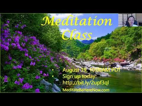 August 19 Online Meditation Class - (More info on: https://1-W-W.COM/meditation/august-19-online-meditation-class/)