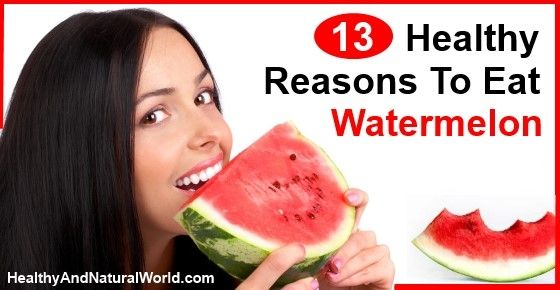 13 Healthy Reasons To Eat Watermelon - Making watermelons part of your daily diet is not only a delicious thing to do but will give you tons of benefits for overall health.