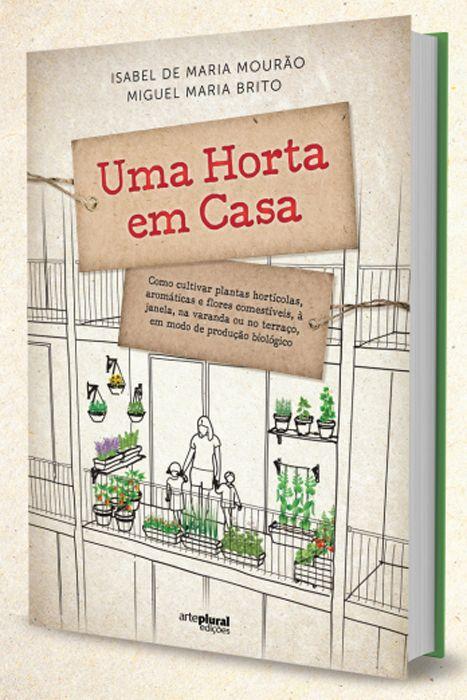 Um livro que ensina a fazer hortas em casas portuguesas | P3