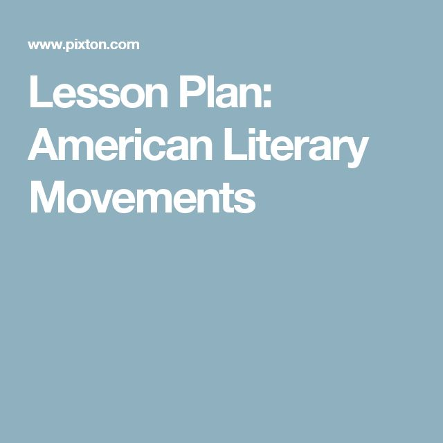 Lesson Plan: American Literary Movements