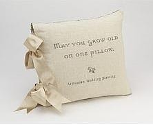 """May you grow old on one pillow"" Armenian Wedding Blessing"