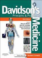 Davidson's principles and practice of medicine / edited by Brian R. Walker, Nicki R. Colledge, Stuart H. Ralston, Ian D. Penman ; illustrations by Robert Britton - HH Dav