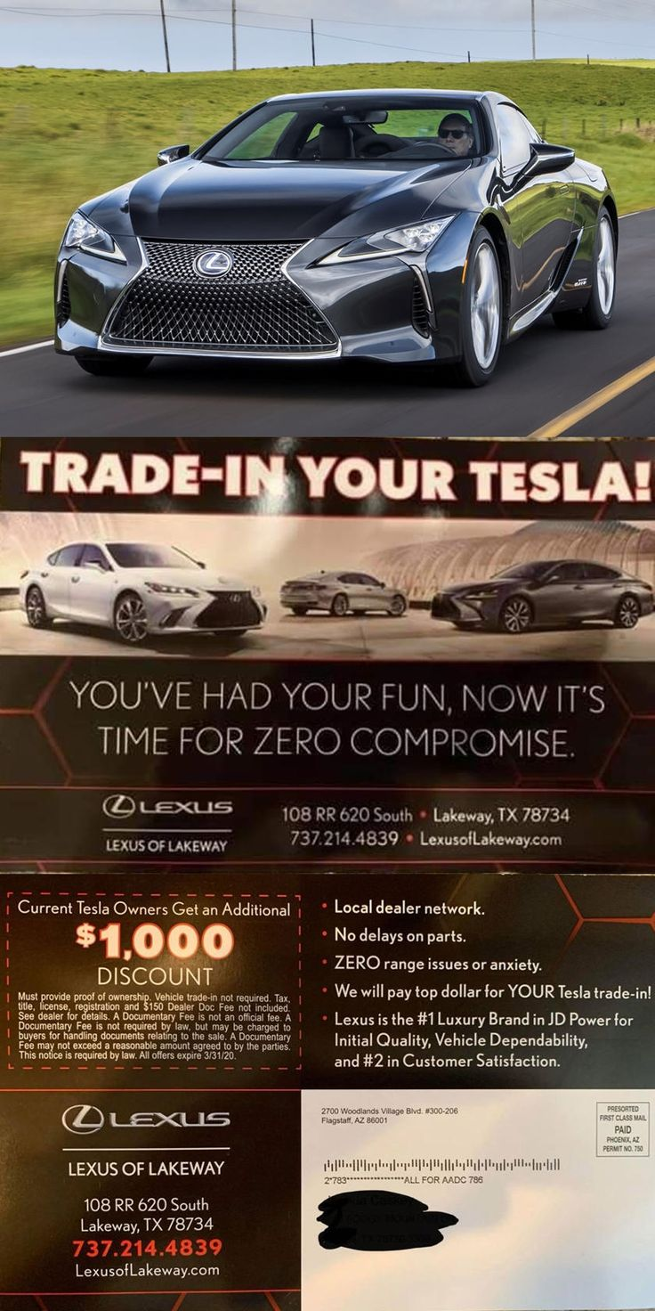 Lexus Dealer Targets Tesla Owners With Cheeky Ad You Ve Had Your Fun Says Austin Dealership Lexus Dealer Lexus Tesla Owner