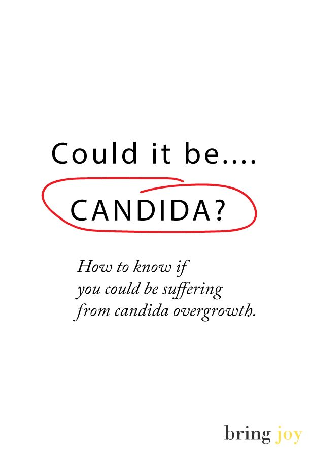 Could it Be Candida? Here's how to find out. #vegan #candida #health